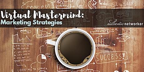 Virtual Mastermind (free online roundtable!): Marketing Strategies tickets