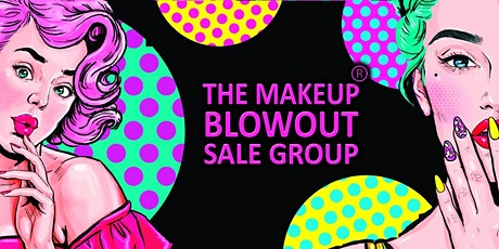 A Makeup Blowout Sale Event! Houston, TX! tickets