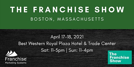The Franchise Show | Boston, Massachusetts tickets
