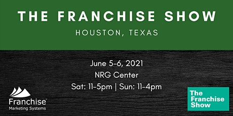 The Franchise Show | Houston, Texas tickets