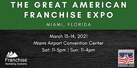 The Great American Franchise Expo | Miami, Florida tickets