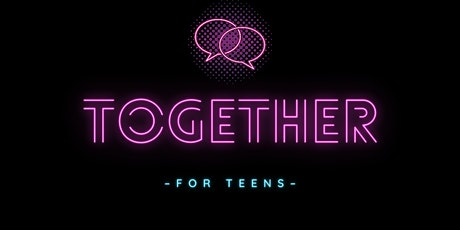 Together4Teens tickets