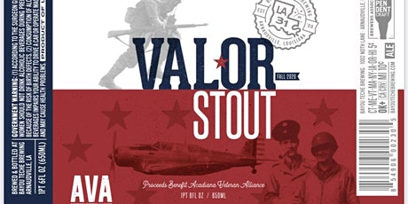 Valor Stout - A Bayou Teche Brewing and AVA Collaboration for Veterans tickets
