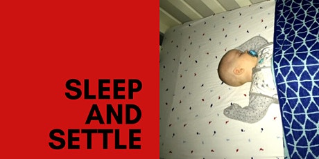 Sleep and Settle tickets