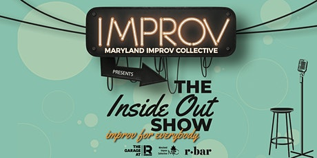 Maryland Improv Collective presents The Inside Out Show tickets