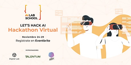 Let's Hack AI | Hackathon Virtual en Mexico entradas