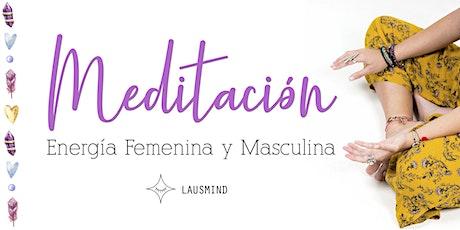 MEDITACIÓN - Energía Femenina y Masculina entradas