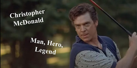 Celebrity Zoom Call with Christopher McDonald aka Shooter McGavin! tickets