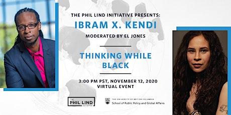 The Phil Lind Initiative Presents: Ibram X. Kendi tickets