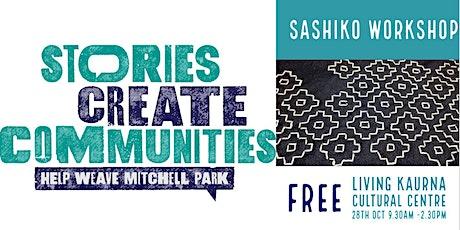Sashiko | Help Weave Mitchell Park | Living Kaurna Cultural Centre