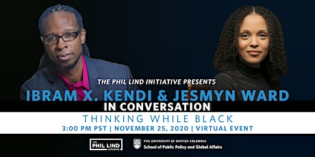 The Phil Lind Initiative: Ibram X. Kendi and Jesmyn Ward In Conversation tickets