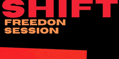 SHIFT freedon ingressos