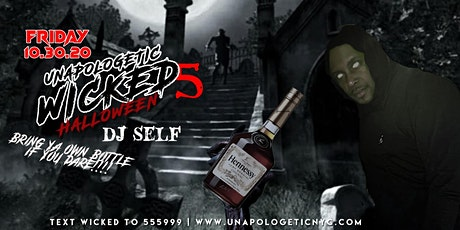 WICKED V | Unapologetic Halloween | DJ SELF  Live | AL tickets