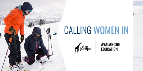 Calling Women In | Avalanche Education tickets