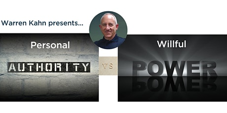 Online Workshop | Warren Kahn | Personal Authority vs. Willful Power 14 Nov tickets