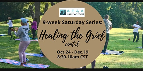Healing the Grief Cont'd: 9-Week Self-Care Saturday Series tickets