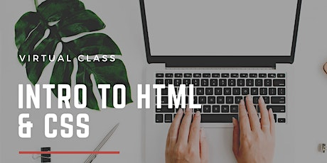Virtual Class: Intro to HTML/CSS tickets