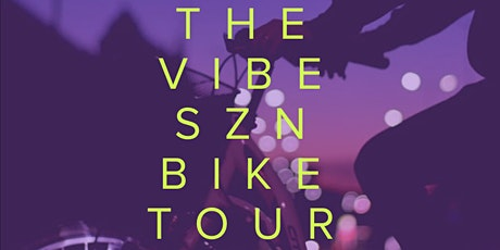 The Vibes HTX | The Vibes SZN | Bike Tour Edition tickets