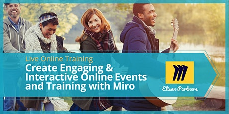Create Engaging & Interactive Online Events and Training with Miro -Oct2020 tickets
