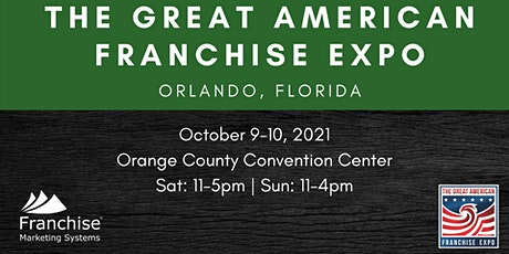 The Great American Franchise Expo | Orlando, Florida tickets