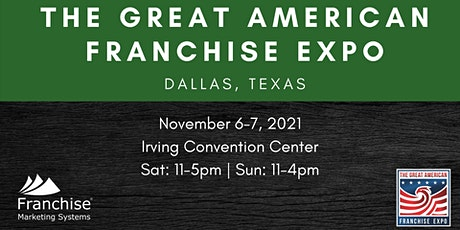 The Great American Franchise Expo | Dallas, Texas tickets