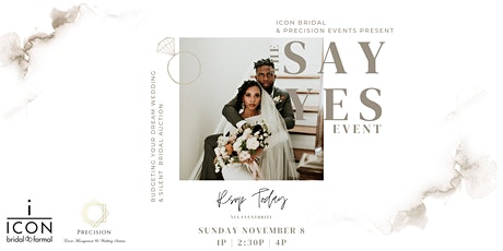 "The Say ""Yes"" Event tickets"