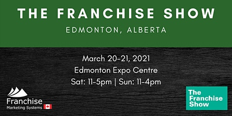 The Franchise Show | Edmonton, Alberta tickets