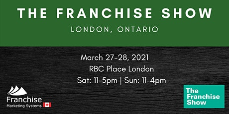 The Franchise Show | London, Ontario tickets