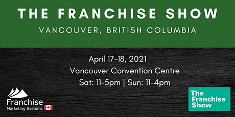 The Franchise Show | Vancouver, British Columbia tickets