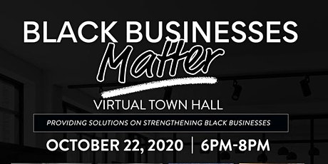 Black Business Matter Townhall tickets