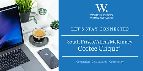 WHW2N - South Frisco/Allen/McKinney Coffee Clique® tickets