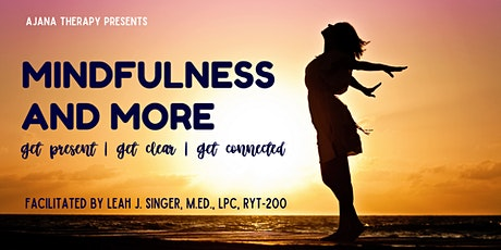 Mindfulness and More tickets
