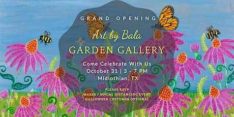 Art by Bala Garden Gallery - Grand Opening tickets