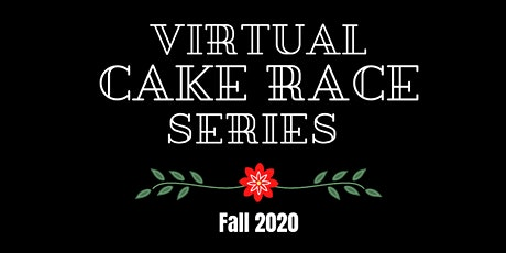 Virtual Cake Race - Fall Series tickets