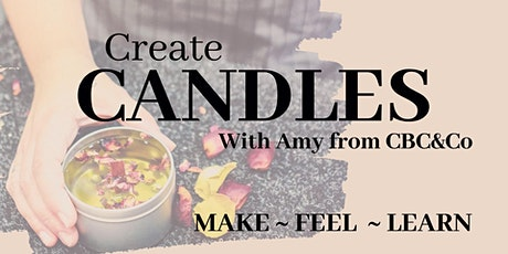 Candle Making- Make, Feel, Create! tickets