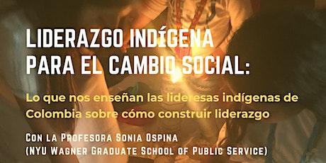 Liderazgo Indígena para el Cambio Social entradas