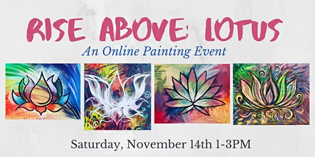 Rise Above Lotus: An Online Painting Event tickets