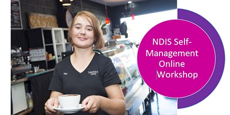 Online NDIS Self Management Workshop tickets