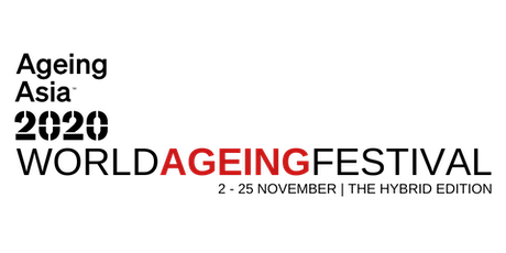 AGEING ASIA 2020 (WAF): Closing Ceremony: First Virtual Seniors Runway Show tickets
