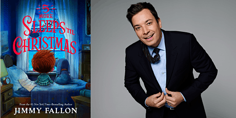 Jimmy Fallon Virtual Author Event: 5 More Sleeps 'Til Christmas tickets