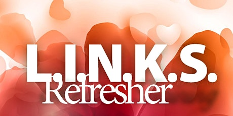 L.I.N.K.S. for Spouses Refresher tickets