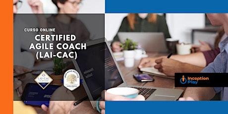 Certified Agile Coach (LAI-CAC) - Curso Online boletos