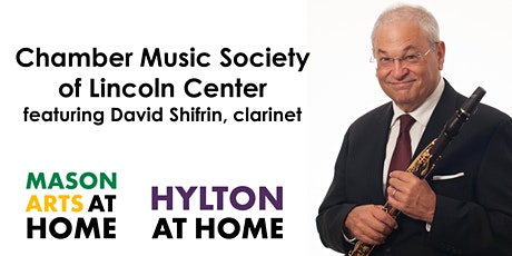 Chamber Music Society of Lincoln Center with David Shifrin, clarinet tickets