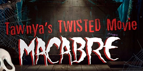 Tawnya's Twisted Movie Macabre tickets
