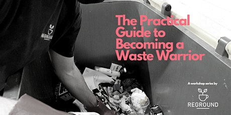 The Practical Guide to Becoming a Waste Warrior (At Home) tickets
