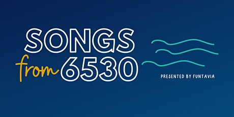 Songs From 6530 tickets