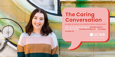 The Caring Conversation: An open & honest conversation led by young carers tickets