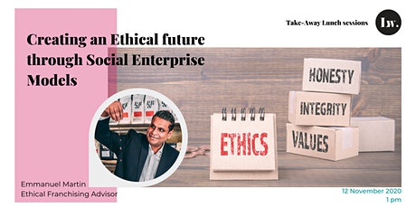 Creating an Ethical future through Social Enterprise Models tickets