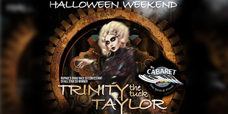 Halloween Weekend with Trinity (the Tuck) Taylor SUNDAY SHOW 2 tickets