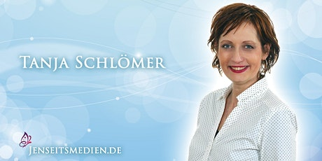 Jenseitskontakt als Privatsitzung mit Tanja Schlömer in Bottrop Tickets